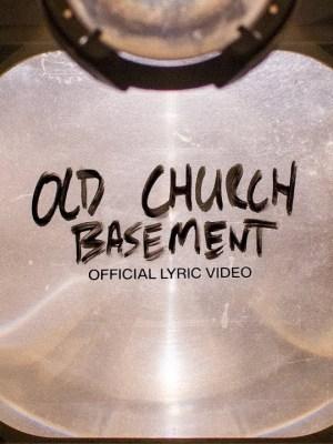 Elevation Worship - Old Church Basement Lyrics