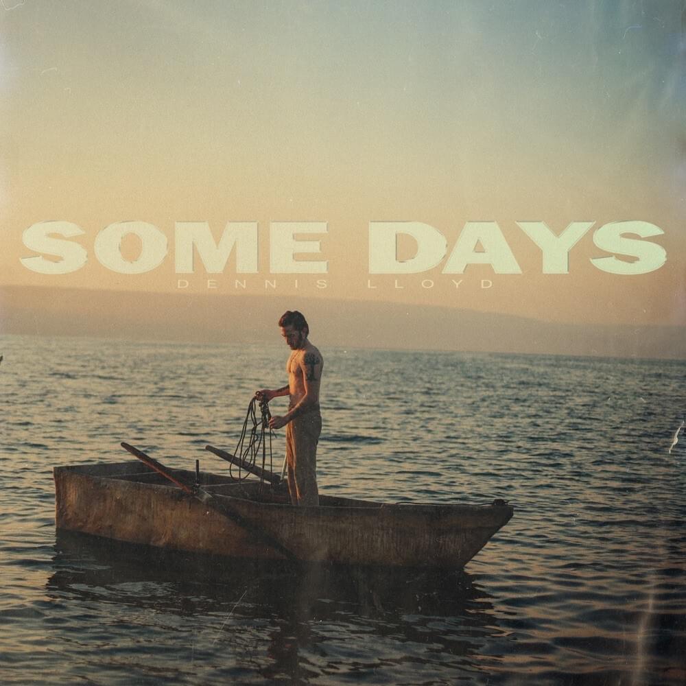 Dennis Lloyd - Leave It All Behind Lyrics