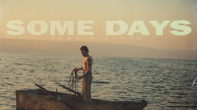 Dennis Lloyd - Some Days Album Lyrics