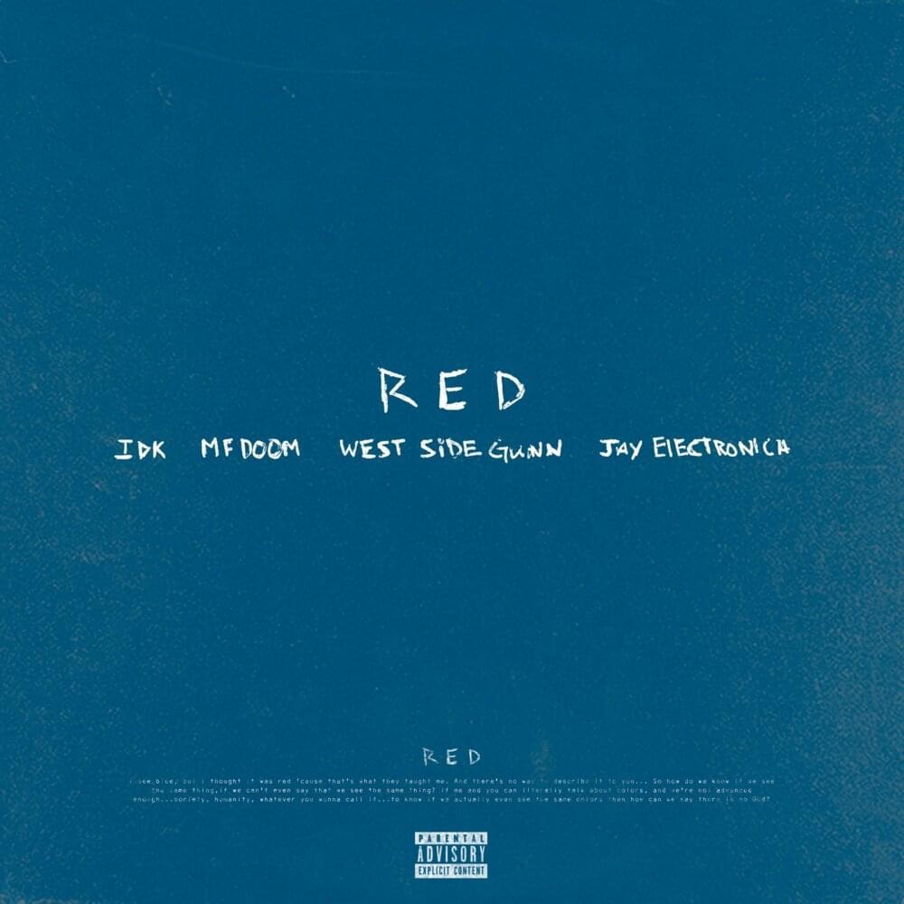 IDK with MF DOOM, Westside Gunn, Jay Electronica - Red Lyrics