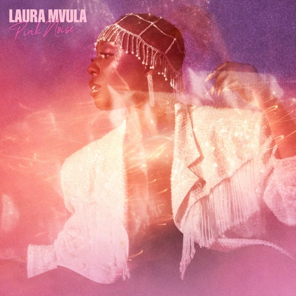 Laura Mvula - Pink Noise Lyrics