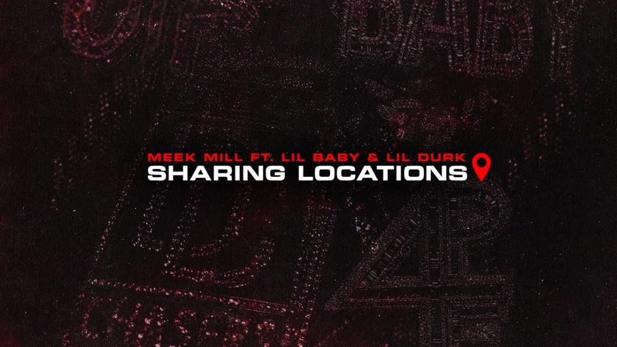 Meek Mill - Sharing Locations Lyrics