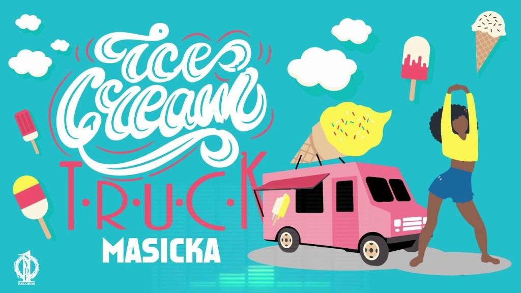 Masicka Ice Cream Truck Lyrics