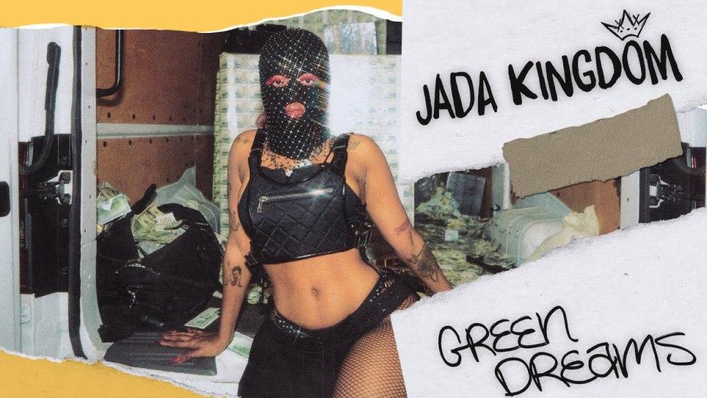 Jada-Kingdom-Green-Dreams-Lyrics
