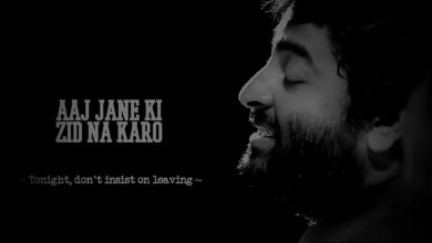 Photo of Aaj Jane Ki Zid Na Karo Lyrics | Arijit Singh