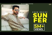 Photo of Sun Fer Lyrics | Khan Bhaini | Desi Crew Sukh Sanghera