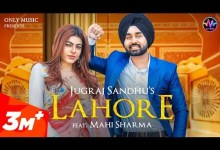 Photo of LAHORE Lyrics | Jugraj Sandhu Ft. Mahi Sharma | The Boss