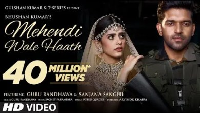 Photo of Mehendi Wale Haath Lyrics |Guru Randhawa |Sanjana S