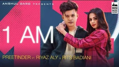 Photo of 1 AM Lyrics – Riyaz Aly & Rits Badiani | Preetinder