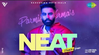 Photo of NEAT Lyrics | Parmish Verma | Yeah Proof