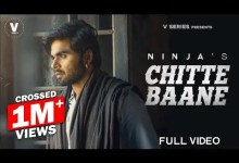 Photo of CHITTE BAANE Lyrics | NINJA | New Punjabi Song