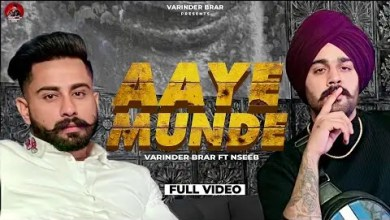 Photo of Aaye Munde Lyrics | Varinder Brar Ft Nseeb