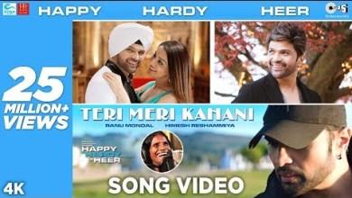 Photo of Teri Meri Kahaani Lyrics | Happy Hardy And Heer