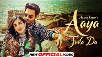 Photo of Aaya Jado Da Lyrics | Asees Kaur | Aparshakti K