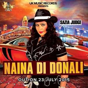 Naina Di Donali Lyrics Sazia Judge