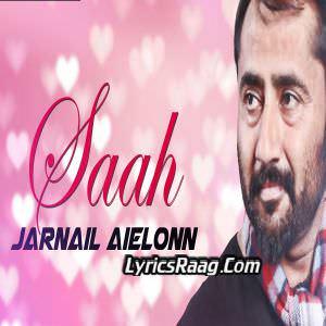Saah Lyrics Jarnail Aielonn Feat Prince Ghuman