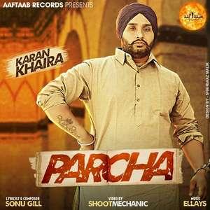 Parcha Lyrics Karan Khaira Ft Ellays