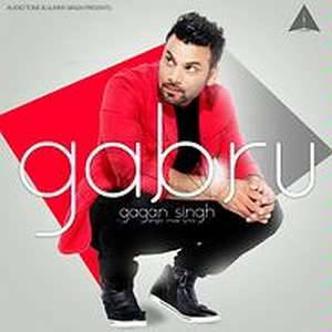 Gabhru Lyrics – Gagan Singh