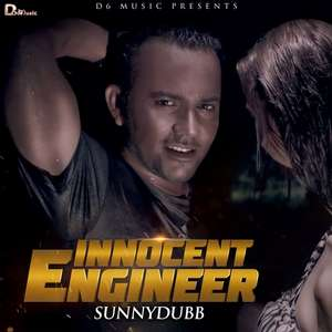 Innocent Engineer Lyrics – SunnyDubb