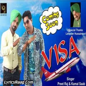 Visa Lyrics – Preet Raj & Kamal Saab