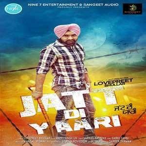 Jatt Di Yaari Lyrics – Lovepreet Bhullar