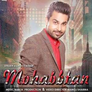 Mohabbtan Lyrics – Wazir