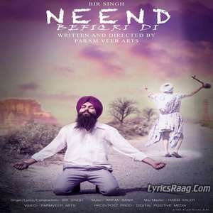Neend Befikri Di Lyrics – Bir Singh