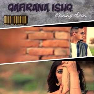 Qafirana Ishq Lyrics Feat. Deep Bhowmick