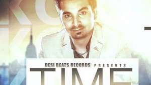 Time Lyrics – Koki Deep Ft Desi Routz Mp3 Songs
