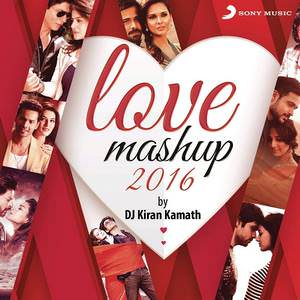 love mashup 2016 lyrics kiran kamath