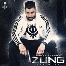 zung-the-rust-daman-kaushal-song