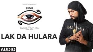Bohemia LAK DA HULARA Official (Audio) Song