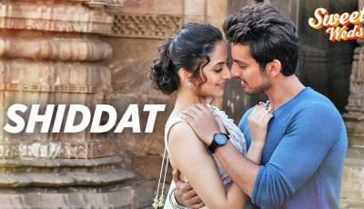 Armaan Malik Shiddat Video Song Sweetiee Weds NRI