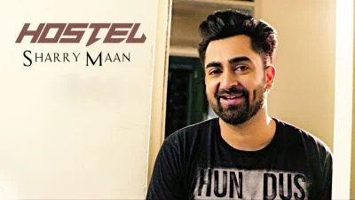 Sharry Mann Hostel wala kamra Song