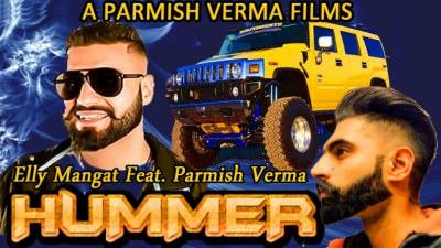 Hummer Full Song Elly Mangat Parmish Verma