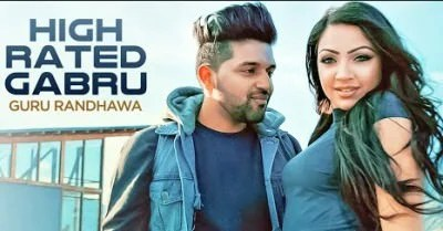High rated gabru guru randhawa songs