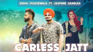 Careless Jatt song Sidhu Mossewala