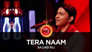Sajjad Ali, Tera Naam, Coke Studio
