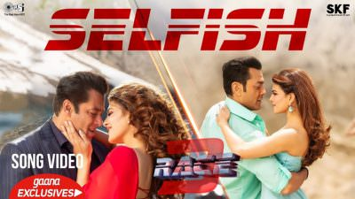 Selfish Song - Race 3 Salman Khan (1)