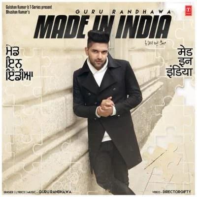 Made In India - Single (by Guru Randhawa) (1)