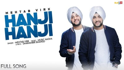 Hanji Hanji (Full Song) - Mehtab Virk