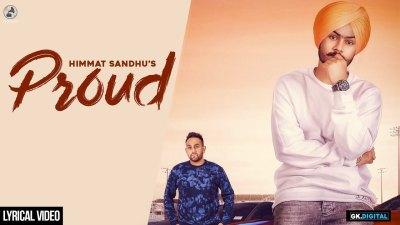 Proud - Himmat Sandhu (Lyrical Video) ft. Laddi Gill