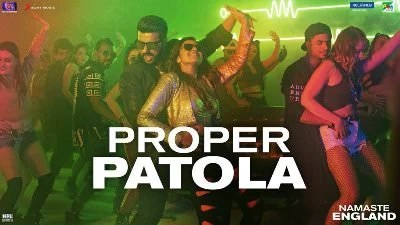 Proper Patola song lyrics translation Namaste England(1)