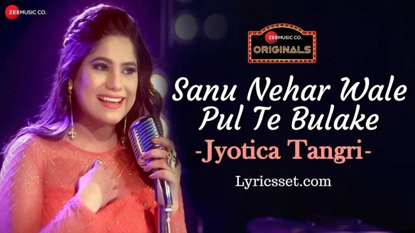 Tenu Vekh Vekh Pyar Kardi Lyrics By Jyotica Amjad Nadeem Tiktok Song Name Nehar Wale Lyrics Set
