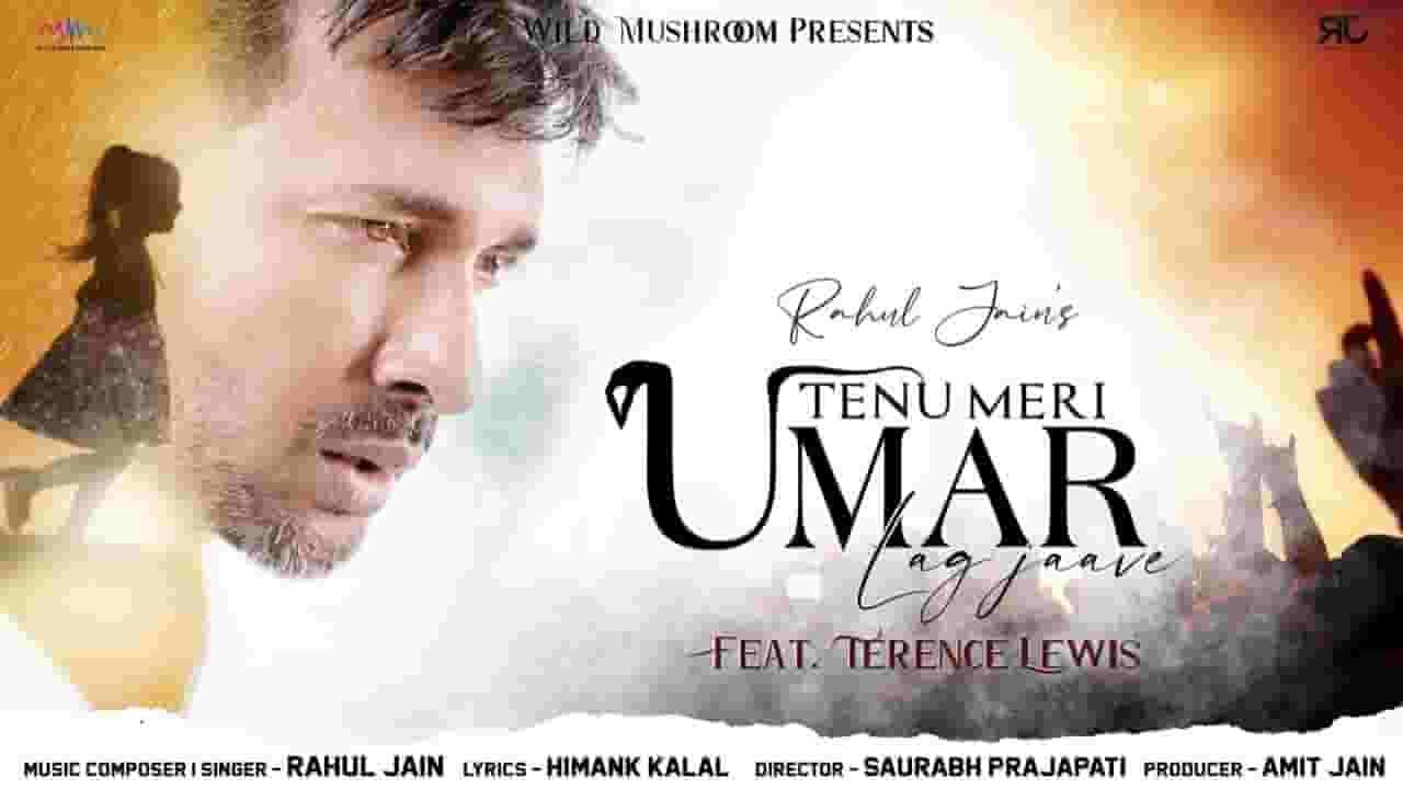 Tenu Meri Umar Lag Jaave Lyrics In Hindi