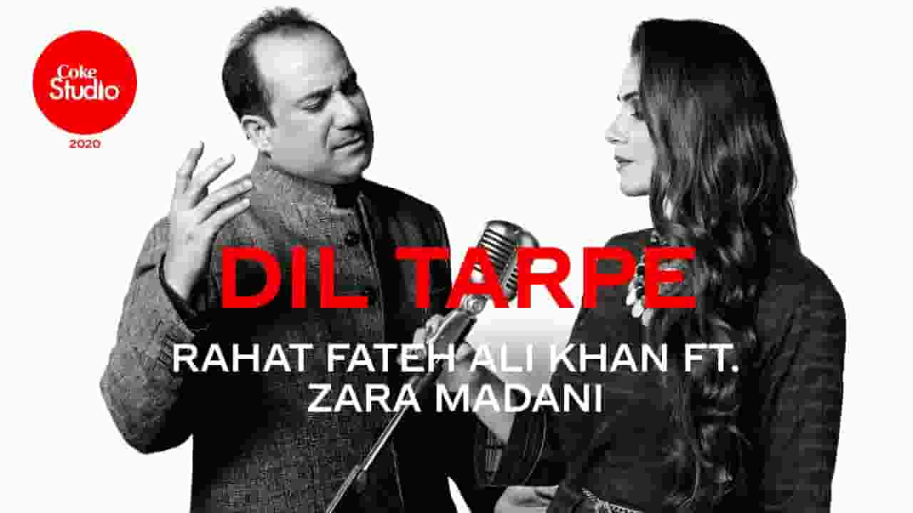 दिल तड़पे Dil Tarpe Lyrics In Hindi – Rahat Fateh Ali Khan