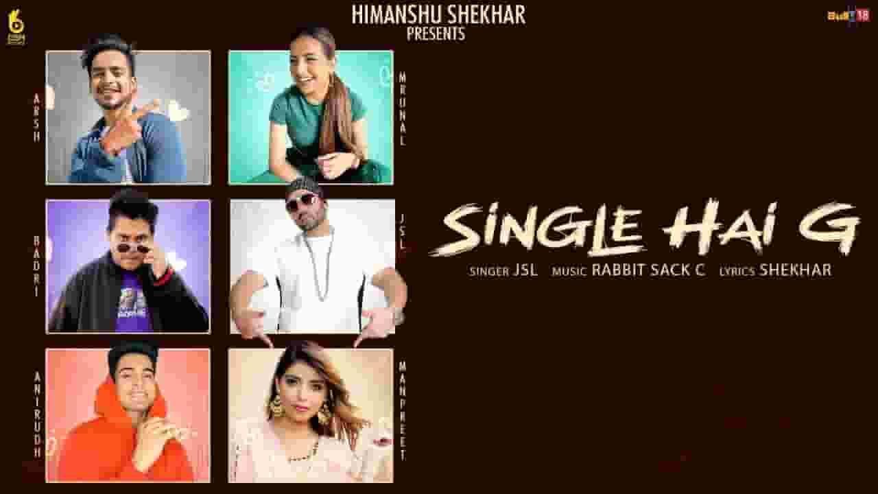 सिंगल है जी Single Hai G Lyrics In Hindi – JSL Singh