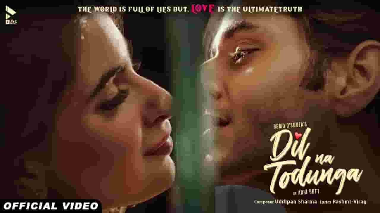 दिल न तोड़ूंगा Dil Na Todunga Lyrics In Hindi – Abhi Dutt
