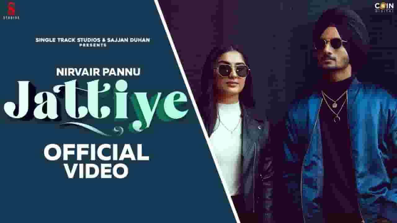 जट्टीये Jattiye Lyrics In Hindi – Nirvair Pannu