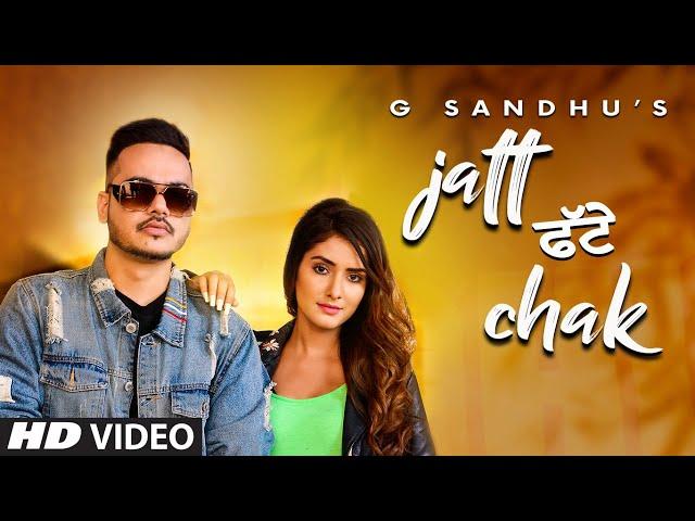 Jatt Fatte Chak Lyrics – G Sandhu
